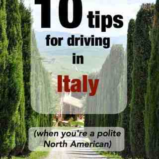 10 Tips for Driving in Italy when you're a polite North American   www.flavourandsavour.com