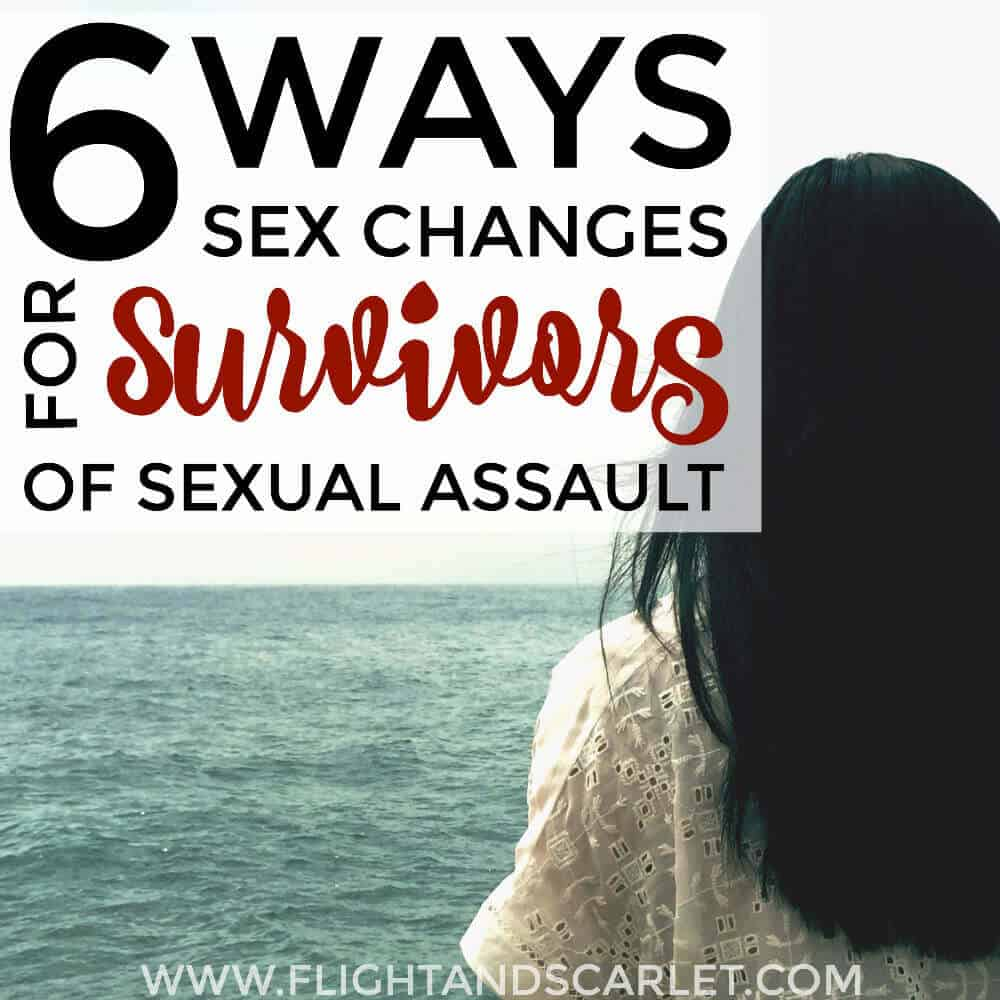 6 Ways That Sex Changes For a Survivor of Sexual Assault