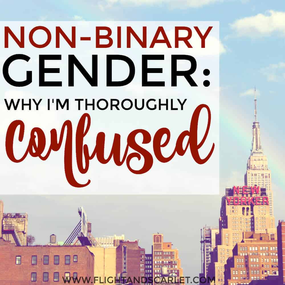 Non-Binary Gender: Why I'm Thoroughly Confused