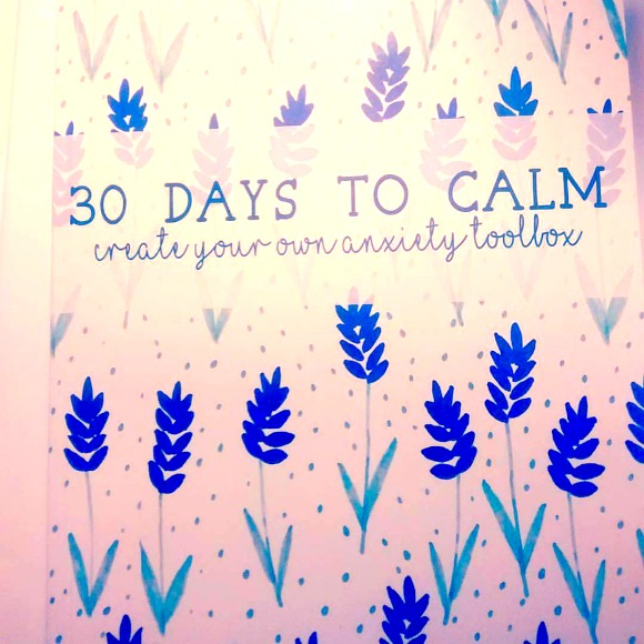 30 Days to Calm