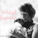 The Loveliest Masterpiece: Mother's Day Roundup