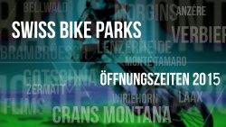 bikepark-oeffnungszeiten-swiss