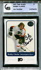 2001 02 Fleer Greats of the Game BOBBY CLARKE Signed Card GAI Slabbed Auto HOF