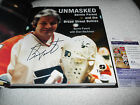 Bernie Parent Signed UNMASKED Hardcover Book JSA M67041 Philadelphia Flyers