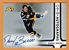 2006 07  UPPER DECK  OPC  DANIEL BRIERE  O PEE CHEE AUTOGRAPHS