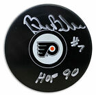 Bill Barber Autographed Puck Inscribed HOF 90 Philadelphia Flyers