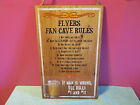 Philadelphia Flyers Fan Cave Rules sign wood team garage beer hockey wall NEW
