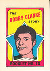 1971 72 OPC Topps Booklets  10 Bobby Clarke EX MT FLYERS  A11902