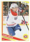 2013 14 O Pee Chee Hockey 603 Daniel Briere Montreal Canadiens