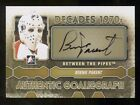 2012 13 ITG Between The Pipes Autographs ABP Bernie Parent DEC SP Autograph