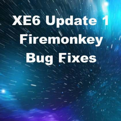 Delphi XE6 Firemonkey Update 1 Bug Fixes