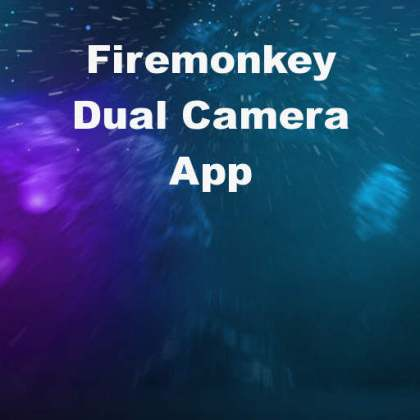 Delphi XE6 Firemonkey Dual Camera App