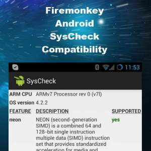 Delphi XE6 Firemonkey SysCheck Neon Android Compatibility