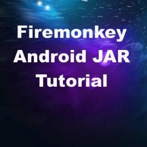 Delphi XE7 Firemonkey Android JAR Import Tutorial