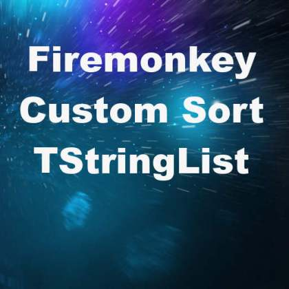 Delphi XE7 Firemonkey Custom Sort String Object List