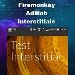 Delphi XE8 Firemonkey Interstitials Admob Android