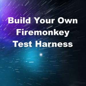 Delphi XE8 Firemonkey Test Harness Android IOS