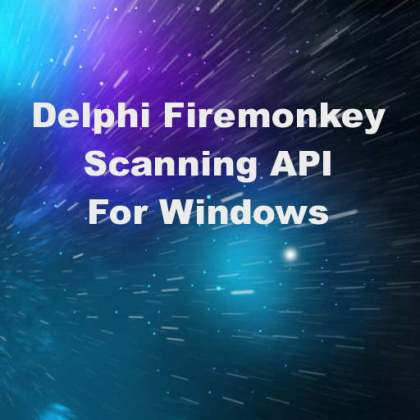 Delphi Firemonkey Windows Scanner Component API