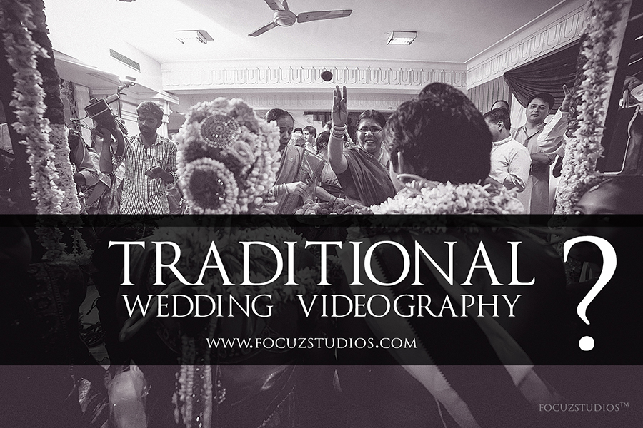What is Traditional Wedding Videography?