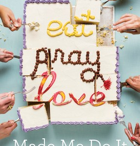 Eat Pray Love Made Me Do It is making me nervous
