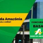 Concurso BASA 2018: Confira as cidades com vagas!
