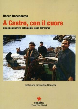 Libri| A Castro, con il cuore