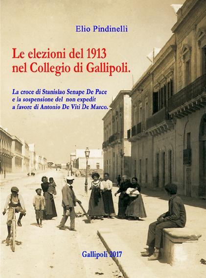Libri| Le elezioni del 1913 nel Collegio di Gallipoli