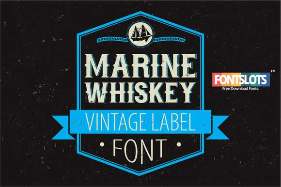 Marine Whiskey label font