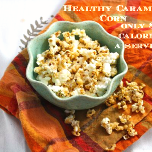 Healthy Caramel Corn (Vegan/Low Carb/Low Fat/Sugar Free)