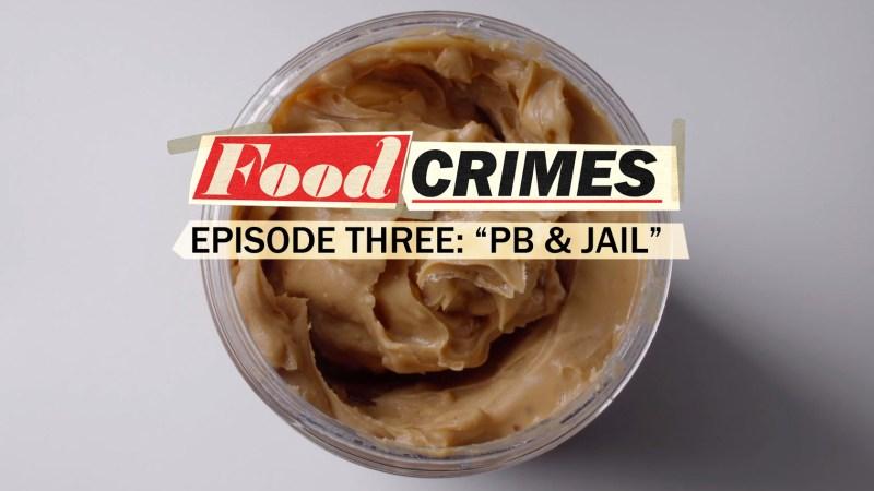 peanutmain_food_crimes