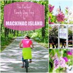 The Perfect Family Day Trip to Mackinac Island