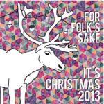 For Folk's Sake It's Christmas 2013 thumbnail