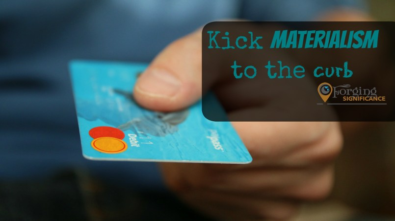 8 practical ways to avoid materialism