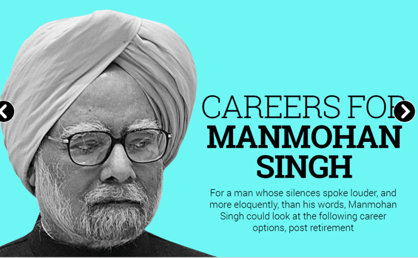 Career options for Manmohan Singh post retirement- India Today