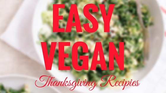 7Easy Vegan Thanksgiving Recipes(1)
