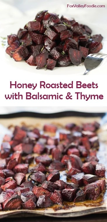 Honey Roasted Beets with Balsamic and Thyme - Fox Valley ...