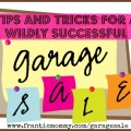 Tips & Tricks for a Wildly Successful Garage Sale