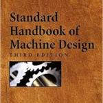 Standard Handbook of Machine Design PDF