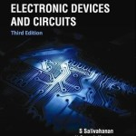 Electronic Devices and Circuits by Salivahanan