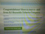 $25.00 Virtual MasterCard Award From RJ Reynolds Tobacco Company