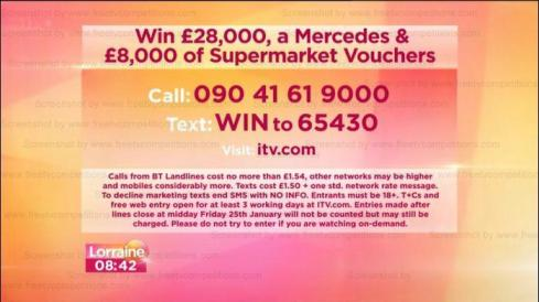 Lorraine competition January 2013. Win a prize worth £60000.