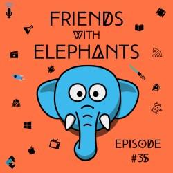 FriendsWithElephants-Ep35