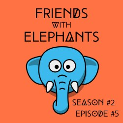 FriendsWithElephants-S2E5