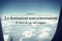 Le destinazioni sono conversazioni
