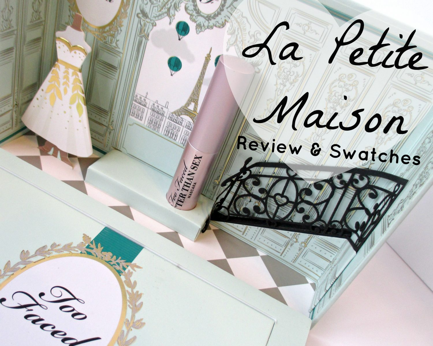Too Faced La Petite Maison // Holiday Set // Review & Swatches // #UltaBeauty #TooFaced FromMyVanity.com