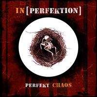 In[Perfektion] - Perfekt Chaos