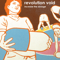 revolution void increase the dosage