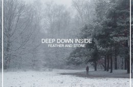 deep_down_inside_feather_and_stone