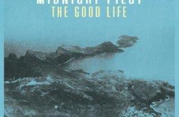 Midnight_Pilot_The_Good_Life