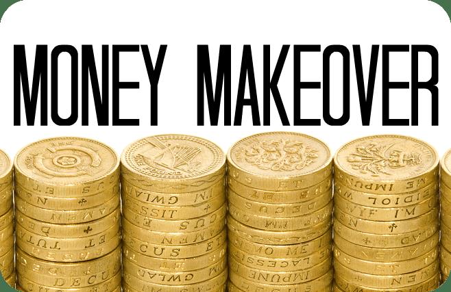 Money Makeover….